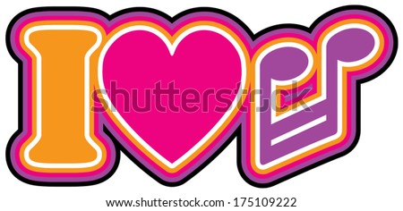 I Love Music Retro style iconic design of the letter I, heart and barred note symbols in pink, violet, yellow, black and white outlines. - stock vector