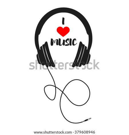 "I love music. Stereo headphones with phrase ""I Love Music"". Vector design element. - stock vector"
