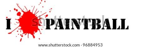 I love paintball (vector illustration) - stock vector