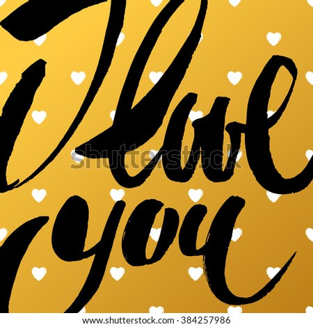 Stock photos royalty free images vectors shutterstock I love you calligraphy