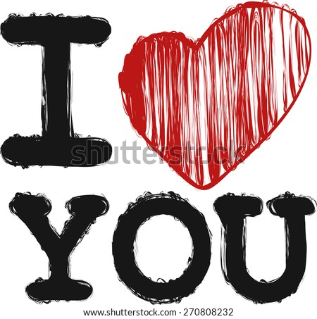 I love you hand drawn doodle vector - stock vector