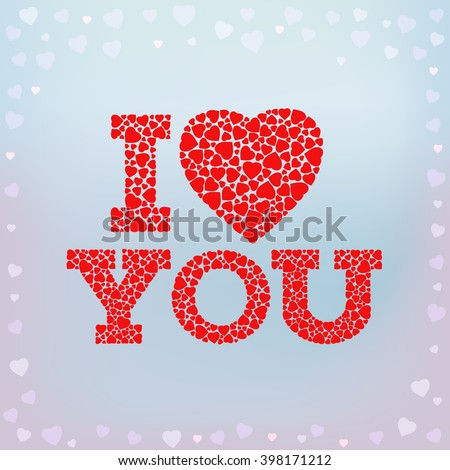 I Love you inscription with heart symbol made of small heart shapes on blue soft background. Happy Valentine's day, wedding, love greeting card. EPS 10 vector illustration. - stock vector