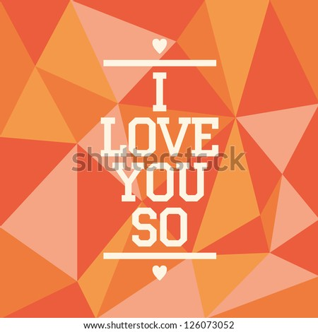 I love you so vector greeting card - stock vector