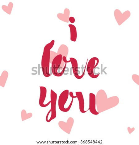 I love you, Wedding postcard. I love you lettering. I love you postcard. I love you vector. Seamless background. - stock vector