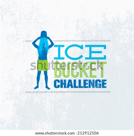 Ice Bucket Challenge Social Media Charity Activity. Creative Vector Design Element on Grunge Background. - stock vector