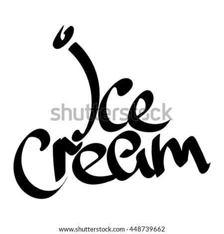 Ice Cream Isolated Calligraphy Lettering On White Background Word Design Template For Typography Greeting