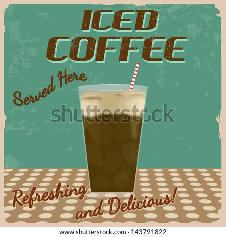 Iced coffee vintage grunge poster, vector illustration - stock vector