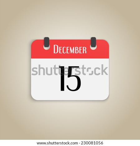 Icon calendar. Month December. Number fifteen. Flat design style. Made in vector - stock vector