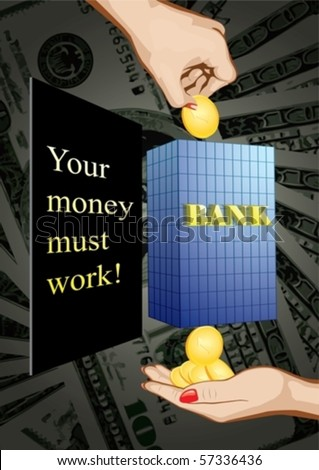 If you put in a bank account one coin, you can withdraw some  money - stock vector