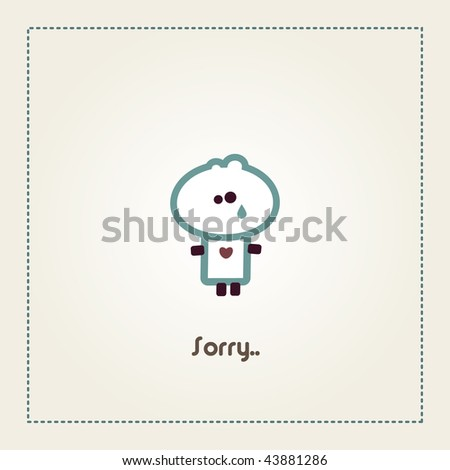 "Illustrated sorry card with ""Tiny Dude"""