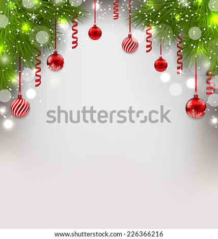 Illustration Christmas glowing background with fir branches, glass balls, streamer - vector  - stock vector