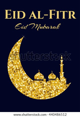Must see Eid Holiday Eid Al-Fitr Greeting - stock-vector-illustration-eid-al-fitr-greeting-card-with-moon-and-mosque-440486512  Graphic_592498 .jpg