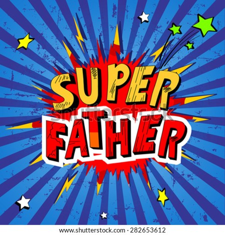 Illustration for father day  - stock vector