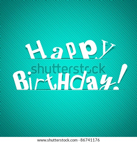 Illustration for happy birthday card. Vector. - stock vector