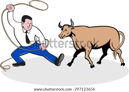 Illustration of a businessman holding a lasso trying to catch a bull set on isolated white background done in cartoon style.  - stock vector