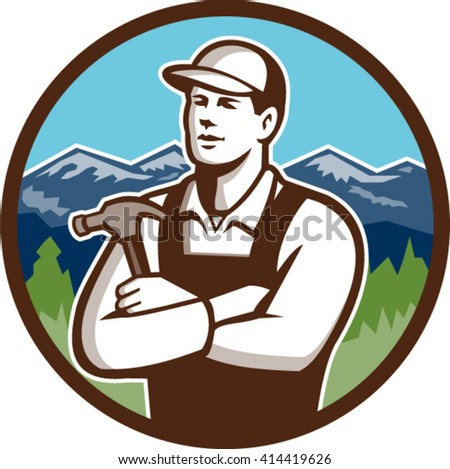 Illustration of a carpenter builder wearing hat holding hammer with arms crossed looking to the side viewed from front set inside circle with mountains in the background done in retro style.