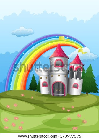 Illustration of a castle at the hilltop with a rainbow - stock vector