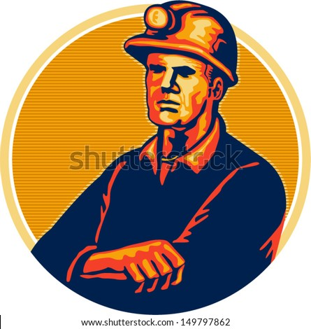 Illustration of a coal miner wearing hardhat arms folded facing front set inside circle done in retro style. - stock vector