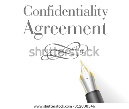 illustration of a Confidentiality Agreement Letter with fountain pen - stock vector