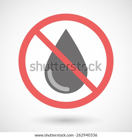 Illustration of a forbidden signal with a drop - stock vector