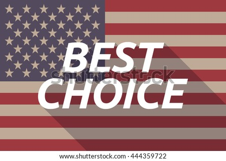 Illustration of a long shadow USA flag with    the text BEST CHOICE