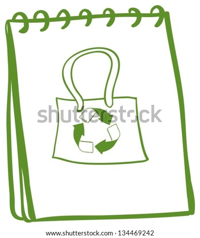 Illustration of a notebook with a drawing of a recycled bag on a white background - stock vector