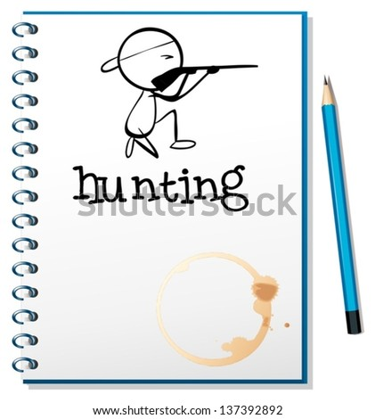 Illustration of a notebook with a man hunting at the cover page on a white background