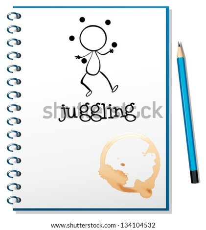 Illustration of a notebook with a sketch of a boy juggling on a white background - stock vector