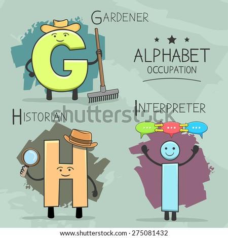 Illustration of alphabet occupation -  Gardener, Historian, Interpreter  - stock vector