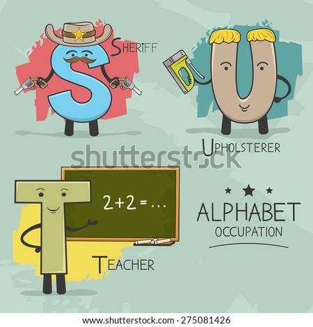 Illustration of alphabet occupation - Sheriff, Teacher, Upholsterer - stock vector