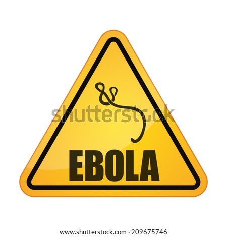 Illustration of an isolated danger signal ebola related - stock vector