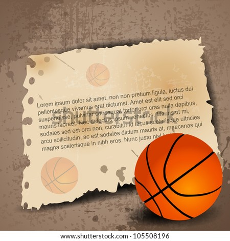 Illustration of Basketball with paper for your text on grungy retro background. EPS 10. - stock vector