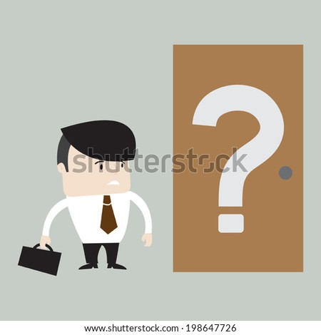 Illustration of businessman standing in front of closed door with question mark text. Vector EPS 10. - stock vector