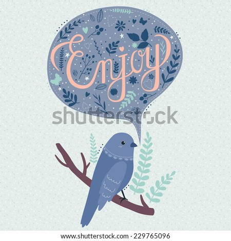 illustration of cute blue cartoon bird on branch with bubble with enjoy text and leaves - stock vector