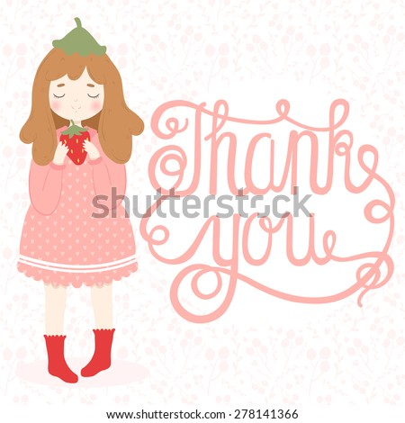 illustration of cute cartoon strawberry girl in pink dress with strawberry in hands on floral background with thank you text message. can be used for greeting cards, birthday party invitations etc - stock vector