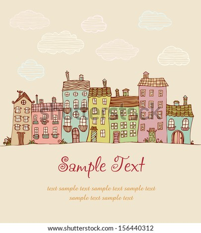 Illustration of doodle colorful houses and place for your text. Template for design - stock vector