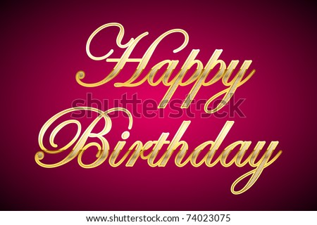 illustration of happy birthday in gold on abstract background - stock vector