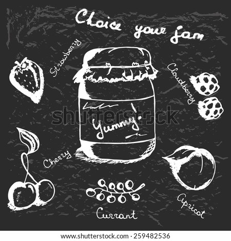 Illustration of jam, fruits and berries on black background. Hand drawn text and food imitation of chalkboard.  - stock vector