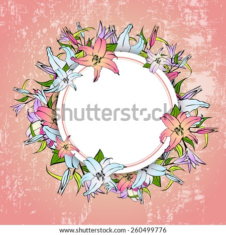 Illustration of Multicolored Lily Flower Round Frame Over Grunge Vintage Background, Copyspace - stock vector