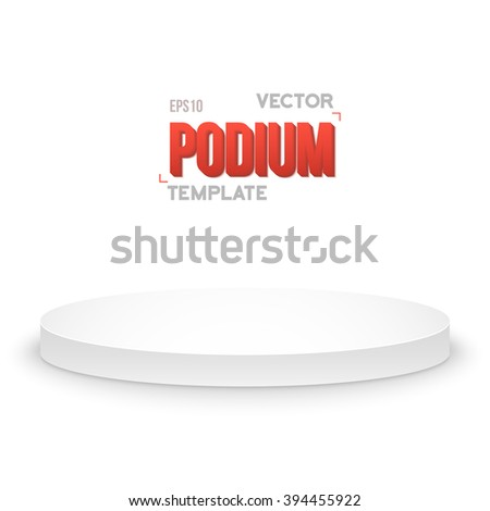 Illustration of Photorealistic Winner Podium Stage Template. Speaker Podium Stage Isolated on White Background for Product Placement, Presentations, Contest. - stock vector