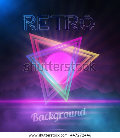 70 80 Stock Royalty Free & Vectors #0: stock vector illustration of retro neon background neon poster retro disco s background with triangles