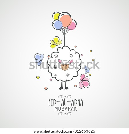 Illustration of sheep with colorful balloon on grey background for Islamic Festival of Sacrifice, Eid-Al-Adha celebration. - stock vector