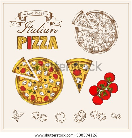 "Illustration of tasty pizza. Italian pizza set. Poster with hand drawn pizza and a slice of pizza with the inscription ""The best Italian pizza"" stylized with tomato, mushrooms, sausage, peppers, olives, cheese. - stock vector"