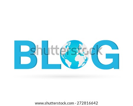 Illustration of the word BLOG with earth globe isolated on a white background. - stock vector