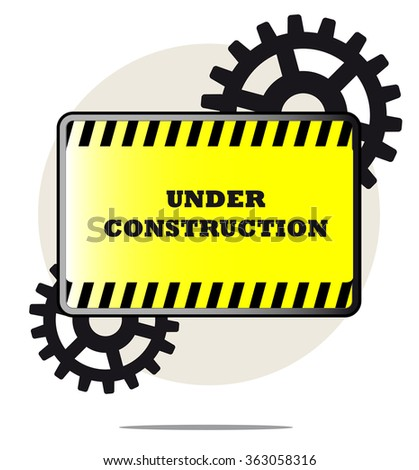 Illustration of under construction sign with gears and white background - stock vector