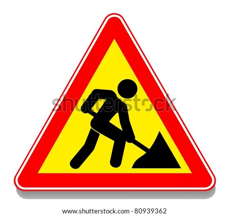 Illustration of warning sign about a roadwork. Shadow. Vector.