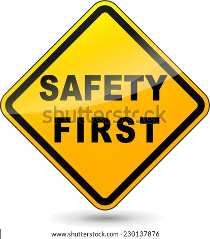 illustration of yellow design sign for safety first - stock vector