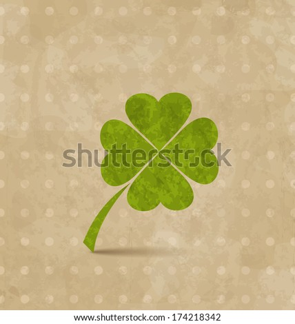 Illustration vintage design with four-leaf clover for St. Patrick's Day - vector - stock vector