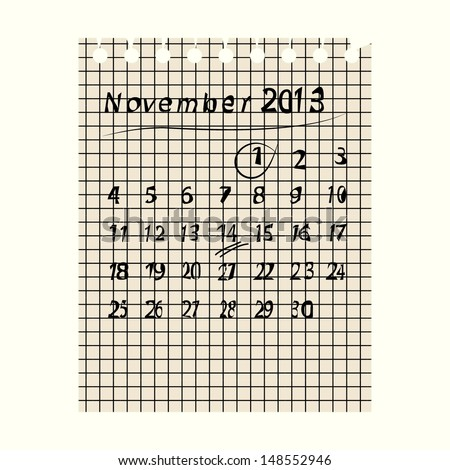 Illustration with calendar; sheet of notebook; november 2013 on paper - stock vector