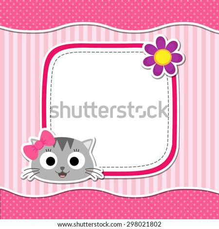 Illustration with cute cat and flower for girl. Vector template with place for your text.  Card for baby shower, birth announcement or birthday invitation. - stock vector